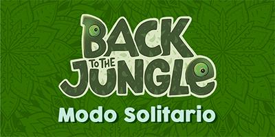 Modo Solitario de Back To The Jungle